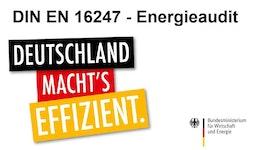 EnergieauditZertifizierung nach DIN EN 16247 1 | für KMU kostenneutral